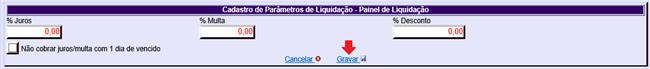 Figura 2 - Cadastro de Parâmetros de Liquidação