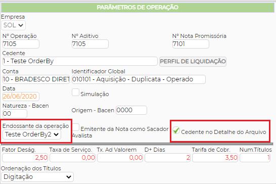 Figura 7 - Parâmetros de Operação - Opção Cedente no Detalhe
